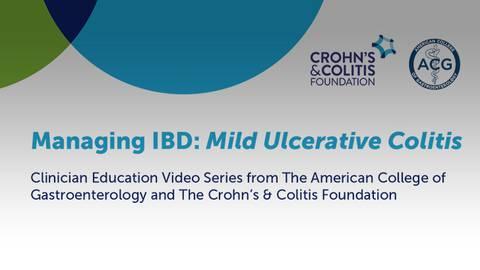 Managing IBD: Mild Ulcerative Colitis